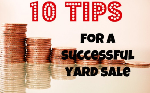 How to have a successful yard sale. 10 tips.