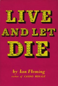 A Book Review of Live and Let Die