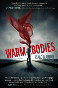 Book Review - WARM BODIES by Isaac Marion
