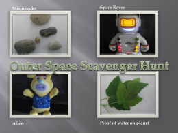 Outer Space Scavenger Hunt Examples: moon rocks, space rover, alien, proof of water on planet