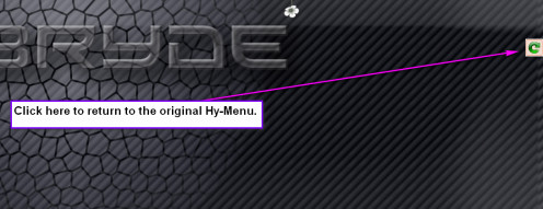 Click the curly arrow to return to the original Hy-Menu screen. From there you can select either the same desktop environment or a new one - the point here is to refresh the thing.