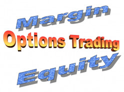 Is A Margin Account Required For Trading Options