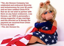 The Muppets ended their association with Chik-Fil-A after the controversial remarks.