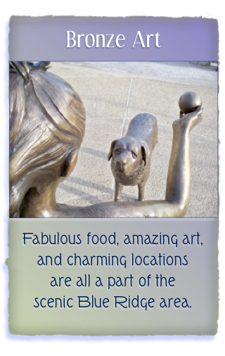This is an example of the art you can enjoy in North Carolina: Girl and Her Dog in Bronze near Flat Rock.  Do you know its popular location?