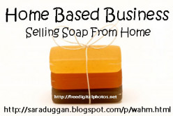 Home Based Business - Selling Soap from Home