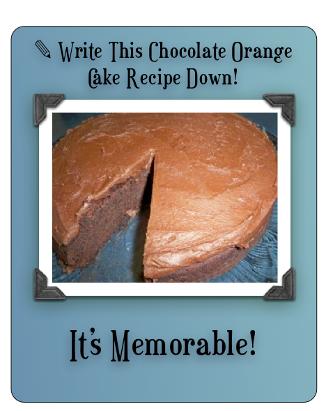 A free chocolate orange cake and icing recipe you'll want to keep on hand.