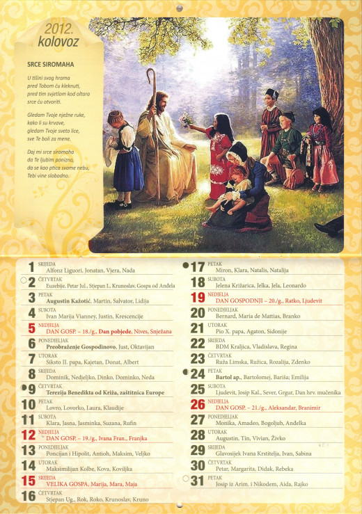 I photographed a Catholic calendar since I couldn't find anything online.  For example, the saint for 16 August is St. Roko, which isn't a bad name for a boy.
