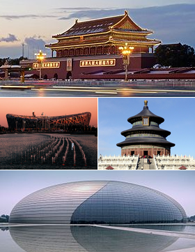 Beijing. Clockwise from top: Tiananmen, Temple of Heaven, National Grand Theatre, and Beijing National Stadium