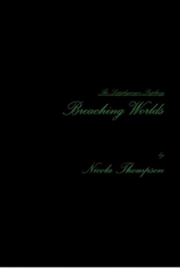 Breaching Worlds is available and for sale at  http://www.lulu.com/spotlight/Fantasmagoria