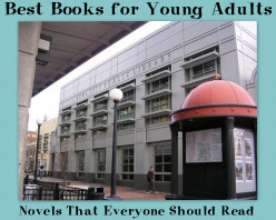 Best Books for Young Adults: Novels That Everyone Should Read