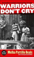 Warriors Don't Cry (A Book Review):  Implications for Today's Teacher and Parent Too!!