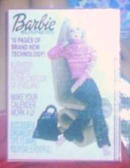 "Barbie magazine, featuring Barbie. 12 pages of brand new technology, and ""Making Your Calender Work for You"". (Hey. Barbie was the topic, not the editor!)"