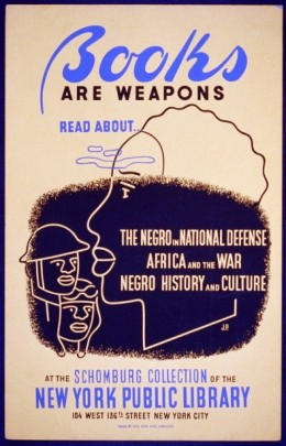 Books Are Weapons, 1942.  Artist:  Unknown, Schomburg Collection of the New York Public Library