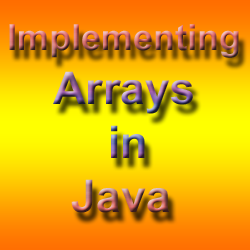 Working with Arrays in Java programming language