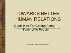 10 tips for better human relationships