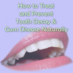 Natural Remedies to Heal and Prevent Gum Disease