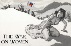 Republican Campaign Strategy – The War on Women