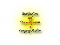 Qualifications and Disqualifications of a Company Auditor