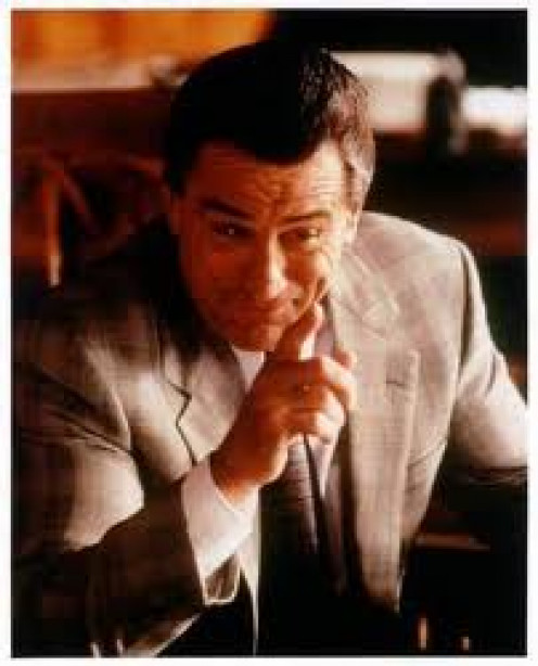 Robert De Niro in GoodFellas. He plays a gangster in this film along with Joe Pesci and Ray Liotta.