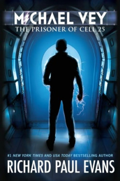 Michael Vey: The Prisoner of Cell 25 (Michael Vey #1), by Richard Paul Evans