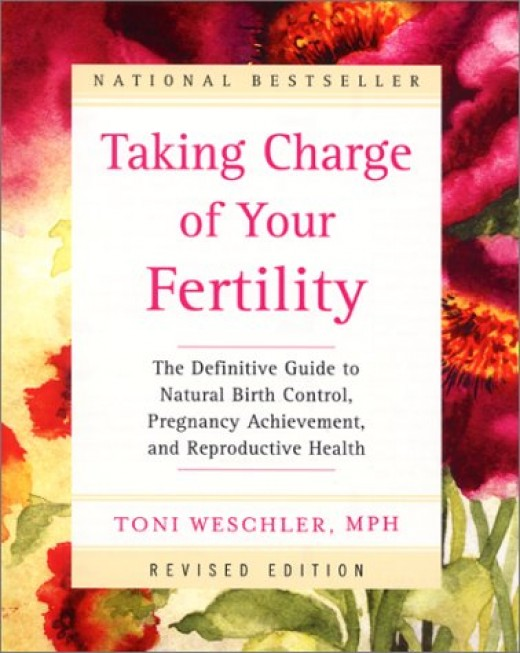 """Toni Weschler's """"Taking Charge of Your Fertility"""""""