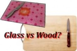 Glass Cutting Board versus Wood Cutting Board