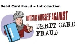 Debit Card Fraud-How To Protect Yourself