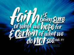Faith; The Substance to Reality