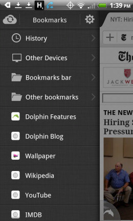 Swiping to the right of your open page reveals the bookmarks menu.  Your bookmarks can be synced with your Google account and with other devices using Dolphin.