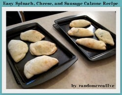 Easy Spinach, Cheese, and Sausage Calzone Recipe