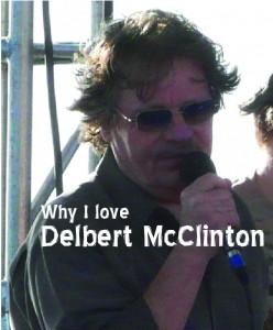 Why I Love Delbert McClinton