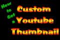 Custom Youtube Thumbnails