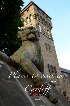 Top Places to visit in Cardiff, Wales