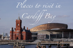 Places to see in Cardiff Bay, Wales