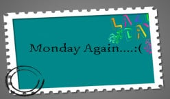 Monday is one of the not so admired days of the week. However, facing Monday blues is not difficult if we start our week with a positive approach along with looking forward to good things.