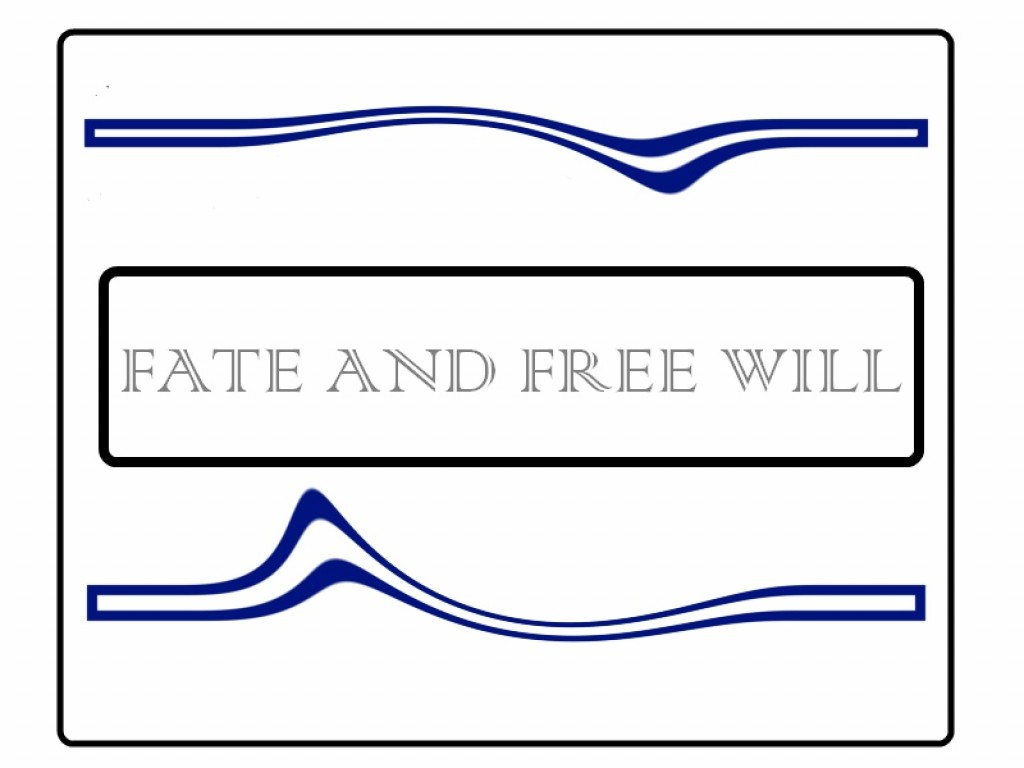 free will and fate in the Do we as human beings have free will or are our lives determined by fate this is one of the oldest questions of the human experienceit comes up over and over and over again the question is always posed from a dualistic point of view.