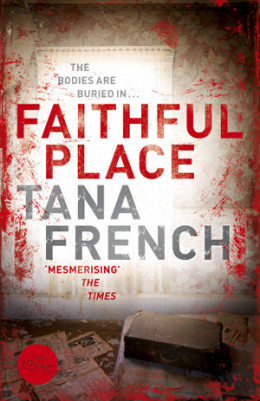 """Faithful Place"" by Tana French UK cover"
