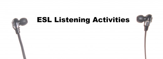 Listening Activities for ESL Students