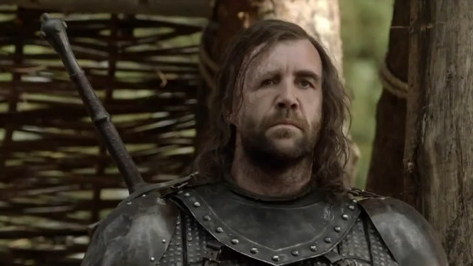 The Hound and all his epic awesomeness.