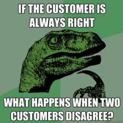 Do you think the customer is always right?