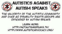 We have our own brand of Autism Speaks in Ireland and it silences many