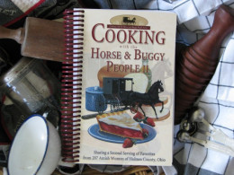 Cooking with the Horse and Buggy People II Amish Cookbook