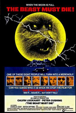 The Beast Must Die (1974) poster