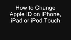 How to Change Apple ID on iPhone, iPad or iPod Touch