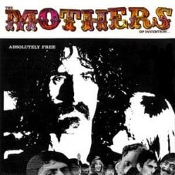 Concept Album Corner - 'Absolutely Free' by The Mothers of Invention