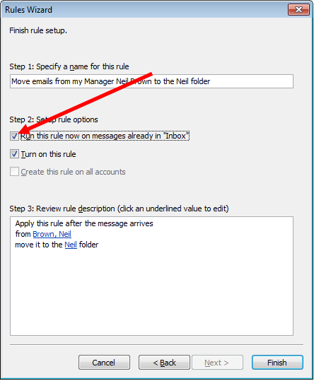 Step Four to create a rule in Outlook 2007, confirm settings.