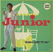 "Cover for the 12"" single of Junior's hit ""Mama Used To Say,"" from the 1982 album ""Ji."""