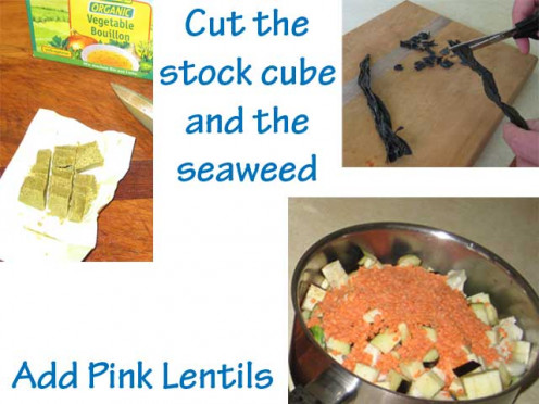 Cut the stock cube and sea vegetable like wakame or kombu and add pink lentils.