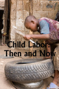 Child Labor Laws: Then and Now/Today