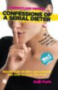 Confessions of a Serial Dieter By Kalli Purie